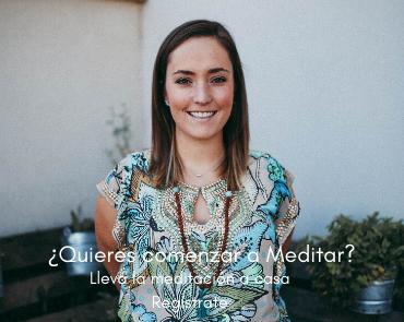 ¿Quieres comenzar a Meditar?